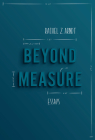 Beyond Measure: Essays Cover Image