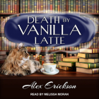 Death by Vanilla Latte (Bookstore Cafe Mystery #4) Cover Image