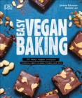 Easy Vegan Baking: 80 Easy Vegan Recipes - Cookies, Cakes, Pizzas, Breads, and More Cover Image