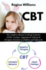 CBT: The Complete Solution to Solving Tantrum, ADHD, Conduct, Oppositional, Defiant & Disruptive Disorders in Children and Cover Image