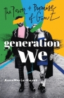 Generation We: The Power and Promise of Gen Z Cover Image