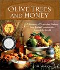Olive Trees and Honey: A Treasury of Vegetarian Recipes from Jewish Communities Around the World Cover Image