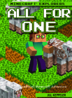 All for One: An Unofficial Minecraft(r) Adventure Cover Image