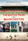 The United Tour of Manchester Cover Image