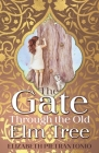 The Gate Through the Old Elm Tree Cover Image