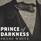 Prince of Darkness Lib/E: The Untold Story of Jeremiah G. Hamilton, Wall Street's First Black Millionaire Cover Image