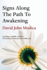 Signs Along The Path To Awakening: Anything is possible with love. The healing of humanity lies within you. Cover Image