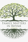Family Matters in Rhyme Cover Image