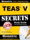 Secrets of the TEAS Exam: Study Guide Your Key to Exam Success Cover Image