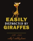 Easily Distracted By Giraffes- 2019 - 2020 Weekly & Monthly Planner: Weekly Planner(From November 2019 Through December 2020)-Planner Schedule Monthly Cover Image