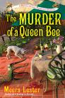 The Murder of a Queen Bee (Henny Penny Farmette Mysteries #2) Cover Image