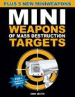 Mini Weapons of Mass Destruction Targets: 100+ Tear-Out Targets, Plus 5 New Mini Weapons Cover Image