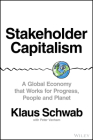 Stakeholder Capitalism: A Global Economy That Works for Progress, People and Planet Cover Image