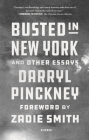 Busted in New York and Other Essays Cover Image