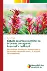 Estudo botânico e seminal da bromélia do segundo Imperador do Brasil Cover Image