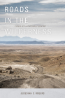 Roads in the Wilderness: Conflict in Canyon Country Cover Image