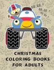 Christmas Coloring Books For Adults: Christmas Animals Books and Funny for Kids's Creativity Cover Image