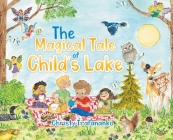 The Magical Tale of Child's Lake Cover Image