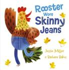 Rooster Wore Skinny Jeans Cover Image