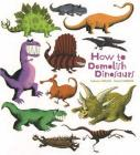How to Demolish Dinosaurs Cover Image