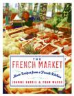 The French Market: More Recipes from a French Kitchen Cover Image