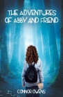 The Adventures of Abby and Friend Cover Image