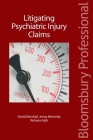 Litigating Psychiatric Injury Claims Cover Image