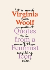 Virginia Woolf: Inspiring Quotes from an Original Feminist Icon Cover Image