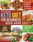 The Complete Keto Diet for Beginners 2019-2020 Cover Image