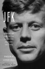 JFK: Coming of Age in the American Century, 1917-1956 Cover Image