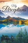 My Perceptions Cover Image