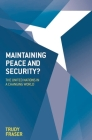 Maintaining Peace and Security?: The United Nations in a Changing World Cover Image