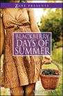 Blackberry Days of Summer: A Novel Cover Image