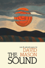 The Sound: New & Selected Poems Cover Image