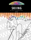 Skiing: AN ADULT COLORING BOOK: An Awesome Coloring Book For Adults Cover Image
