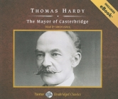 The Mayor of Casterbridge (Tantor Unabridged Classics) Cover Image