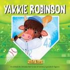 Wild Bios: Yakkie Robinson Cover Image