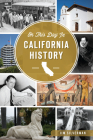 On This Day in California History Cover Image