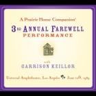 A Prairie Home Companion: The 3rd Annual Farewell Performance Lib/E Cover Image