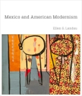 Mexico and American Modernism Cover Image