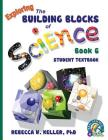Exploring the Building Blocks of Science Book 6 Student Textbook Cover Image