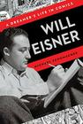 Will Eisner: A Dreamer's Life in Comics Cover Image