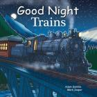 Good Night Trains (Good Night Our World) Cover Image