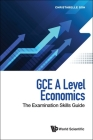 Gce a Level Economics: The Examination Skills Guide Cover Image