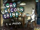 Why Unicorn Drinks Cover Image