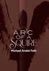Arc of a Squire Cover Image