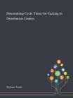 Determining Cycle Times for Packing in Distribution Centres Cover Image