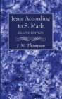 Jesus According to S. Mark, 2nd Edition Cover Image