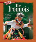 The Iroquois (A True Book: American Indians) Cover Image