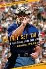 As They See 'em: A Fan's Travels in the Land of Umpires Cover Image